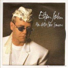 Discos de vinilo: ELTON JOHN - YOU GOTTA LOVE SOMEONE (THE ROCKET RECORD COMPANY - 878424-7 - PROMO - 1990). Lote 51573957
