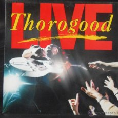 Disques de vinyle: GEORGE THOROGOOD & THE DESTROYERS LIVE EDICION HOLANDESA 1986. Lote 51583095