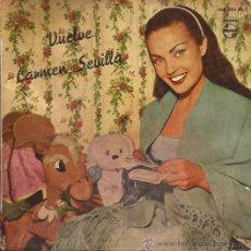 Discos de vinilo: EP-VUELVE CARMEN SEVILLA PHILIPS 428203 SPAIN 1959 . Lote 51584519