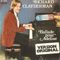 Discos de vinilo: BALLADE POUR ADELINE RICHARD CLAYDERMAN SINGLE. Lote 51603669