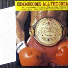 Discos de vinilo: COMMODORES, ALL THE GREAT HITS (RCA 1983) LP PROMOCIONAL ESPAÑA + HOJA INFO. Lote 51608692