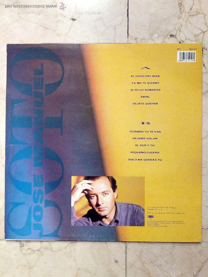 Discos de vinilo: LP JOSE MANUEL SOTO - DEJATE QUERER - EPIC 1991. - Foto 2 - 51609863