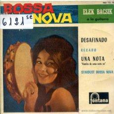 Discos de vinilo: ELEK BACSIK / DESAFINADO / RECADO / UNA NOTA + 1 (EP 1963). Lote 51613552