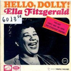 Discos de vinilo: ELLA FITZGERALD / VOLARE / HELLO DOLLY! + 2 (EP 1964). Lote 51613583