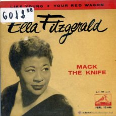 Discos de vinilo: ELLA FITZGERALD / MACK THE KNIFE / LIKE YOUNG / YOUR RED WAGON (EP 1960). Lote 51613597