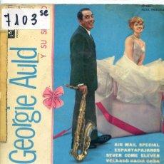 Discos de vinilo: GEORGIE AULD / CORREO AEREO ESPECIAL / ESPANTAPAJAROS + 2 (EP 1960) VINILO AZUL. Lote 51613756