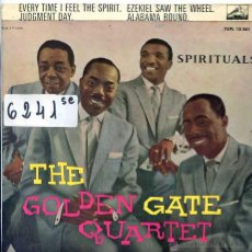 Discos de vinilo: THE GOLDEN GATE QUARTET / EVERY TIME I FEEL THE SPIRIT / JUDGMENT DAY + 2 (EP 1961). Lote 51613818