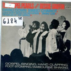 Discos de vinilo: THE GOSPEL PEARLS (BESSIE GRIFFIN) / SWING DOWN SWEET CHARIOT + 3 (EP 1963). Lote 51613879