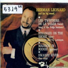 Discos de vinilo: HERMAN LEONARD / LES TWISTEURS DE LA VOLGA / STRANGER ON THE SHORE + 2 (EP 1962). Lote 51613943