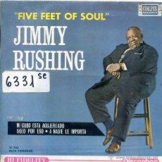 Discos de vinilo: JIMMY RUSHING / MI CUBO ESTA AGUJEREADO / SOLO POR ESO + 1 (EP 1963). Lote 51614260
