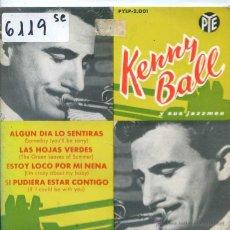 Discos de vinilo: KENNY BALL Y SUS JAZZMEN / ALGUN DIA LO SENTIRAS / LAS HOJAS VERDES + 2 (EP 1962). Lote 51614483