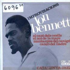 Discos de vinilo: LOU BENNETT / EL CANT DELS OCELLS / LA CANÇO DEL LLAGRE + 2 (EP 1966). Lote 51614811