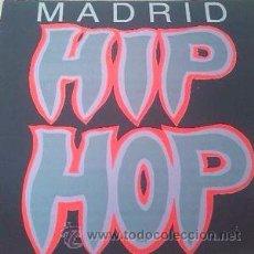 Discos de vinilo: VARIOUS - MADRID HIP HOP (TROYA DSCS & RCRS, 2Y-0626, 12'', MAXI, 1989) ESTADO CRITICO, DNI, QSC... Lote 51617974