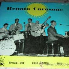 Discos de vinilo: RENATO CAROSONE BUON NATALE,AMORA + 3 - EP. Lote 51619874
