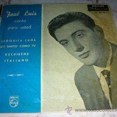 Discos de vinilo: JOSE LUIS CANTA PARA USTED - SEÑORITA LUNA + 3 - EP. Lote 51620042