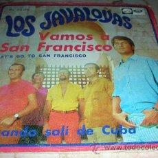Discos de vinilo: LOS JAVALOYAS - VAMOS A SAN FRANCISCO - SINGLE. Lote 51620119