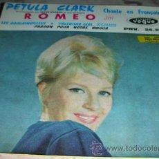 Discos de vinilo: PETULA CLARK - ROMEO + 3 - EP FRANCES. Lote 51620164