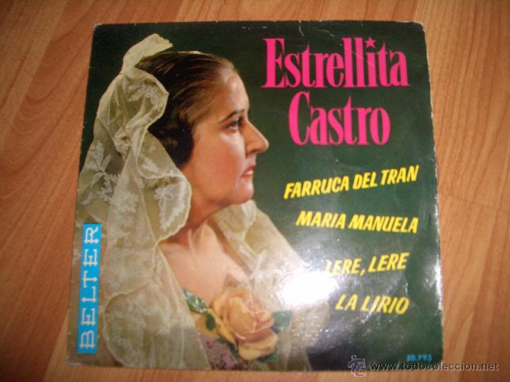 ESTRELLITA CASTRO (Música - Discos de Vinilo - EPs - Flamenco, Canción española y Cuplé)