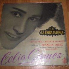Discos de vinilo: CELIA GAMEZ - LA EMBAJADORA. Lote 51623181