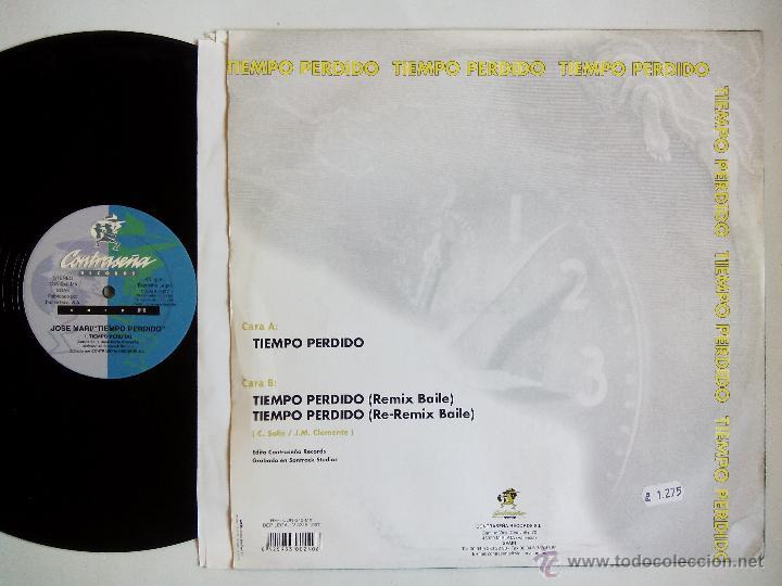 Discos de vinilo: JOSE MARI. TIEMPO PERDIDO. MAXI CONTRASEÑA RECORDS CON-240-MX. ESPAÑA 1997. VALENCIA. - Foto 2 - 51628271