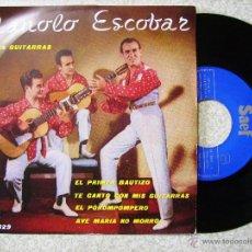 Discos de vinilo: MANOLO ESCOBAR Y SUS GUITARRAS.EL POROMPOMPERO + 3...1ª EDICION...EX. Lote 51633561