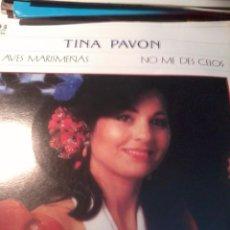 Discos de vinilo: TINA PAVON AVES MARISMEÑAS. NO ME DES CELOS. MB3. Lote 51639271