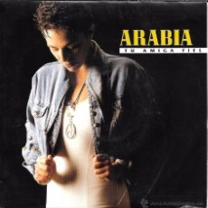 Discos de vinilo: ARABIA - TU AMIGA (YOU'VE GOT A FRIEND) / TU AMIGA FIEL (YOU'VE GOT A FRIEND) - SERDISCO - 1991. Lote 51654676