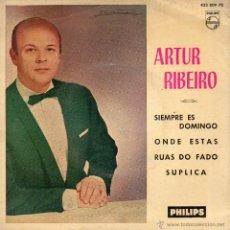 Discos de vinilo: ARTUR RIBEIRO, EP, SIEMPRE ES DOMINGO + 3, AÑO 1962. Lote 51662942