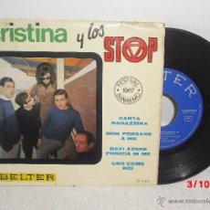 Discos de vinilo: CRISTINA Y LOS STOP - NO PIENSES EN MI + 3 / BELTER - 1967 / FESTIVAL SAN REMO. Lote 51673638