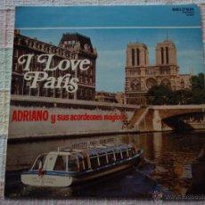 Discos de vinilo: ADRIANO Y SUS ACORDEONES MAGICOS ( I LOVE PARIS ) 1972 - SPAIN LP33 BELTER. Lote 105433739