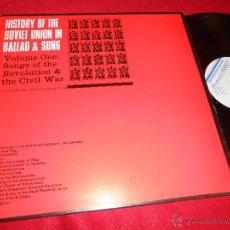 Discos de vinilo: HISTORY OF THE SOVIET UNION BALLAD&SONG SONGS OF THE REVOLUTION&CIVIL WAR LP 1984 FOLKWAYS ESPAÑA. Lote 51679003