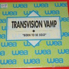 Disques de vinyle: TRANSVISION VAMP - BORN TO BE SOLD - SPAIN PROMO - SINGLE - J. Lote 51693918