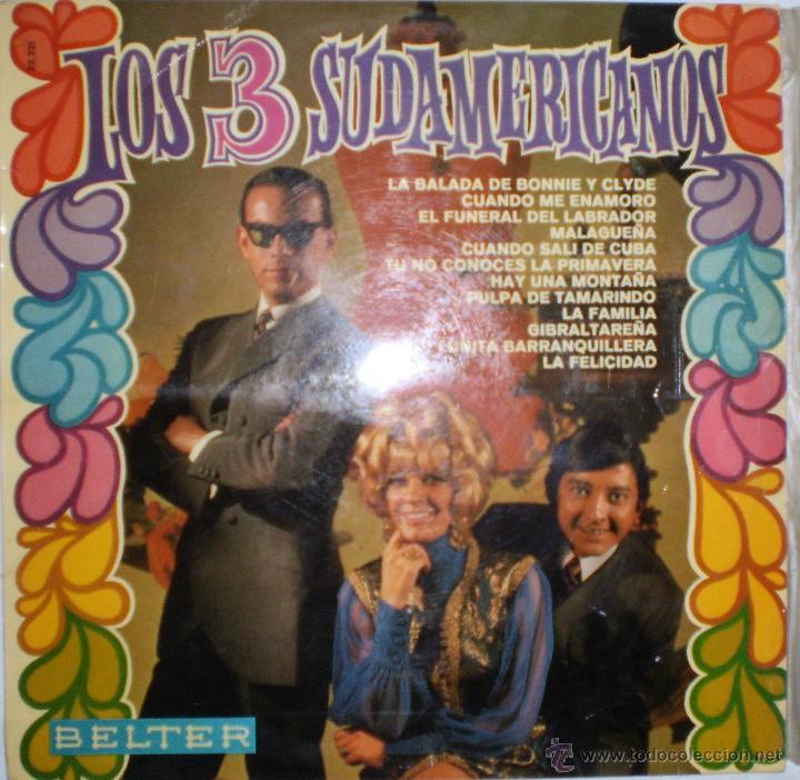 LOS TRES SUDAMERICANOS: LA BALADA DE BONNIE Y CLYDE + 11. LP. BELTER, 1968 (Música - Discos - LP Vinilo - Grupos Españoles 50 y 60)