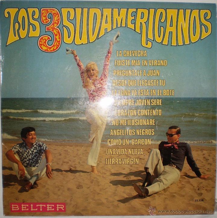 LOS TRES SUDAMERICANOS : LA CHEVECHA + 11. (LP. BELTER, 1969) (Música - Discos - LP Vinilo - Grupos Españoles 50 y 60)