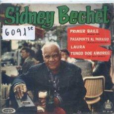 Disques de vinyle: SIDNEY BECHET / PRIMER BAILE / PASAPORTE AL PARAISO + 2 (EP 1961). Lote 51711926
