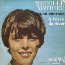 Discos de vinilo: SINGLE MIREILLE MATHEU UNA CANZONE EDITADO EN ESPAÑA . Lote 51716060