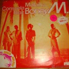 Discos de vinilo: SINGLE DE BONEY M. EDITADO EN ESPAÑA POR ARIOLA. MALAIKA - CONSUELA BIAZ. 1981. Lote 51721314