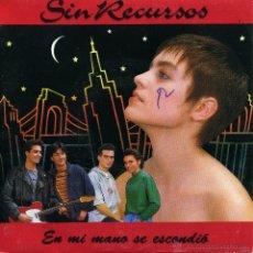 Discos de vinilo: SIN RECURSOS - EN MI MANO SE ESCONDIO (SINGLE PROMO ESPAÑOL DE 1991). Lote 51727529