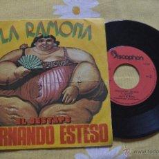 Discos de vinilo: FERNANDO ESTESO - LA RAMONA - EL DESTAPE . 1976 SINGLE 45 RPM. Lote 51729213