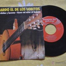 Discos de vinilo: BERNANDO EL DE LOS LOBITOS - TIENE MI NIÑA UN BALCON - ENTE CÓRDOBA Y LUCENA. Lote 51729277