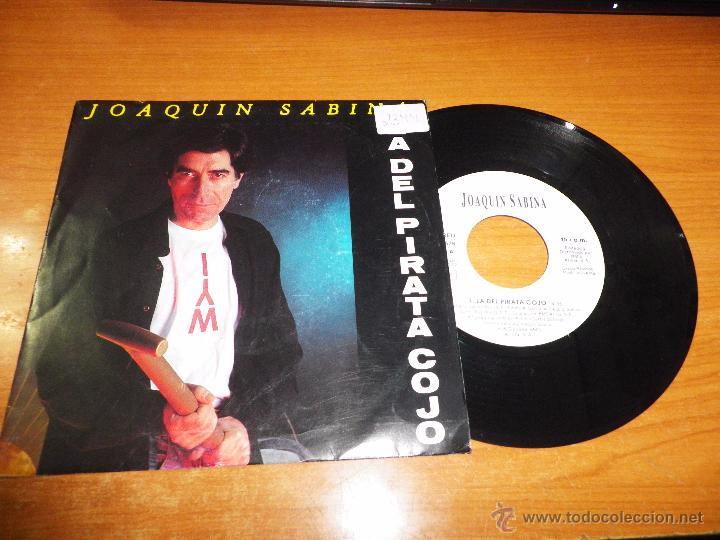 JOAQUIN SABINA LA DEL PIRATA COJO / A LA ORILLA DE LA CHIMENEA SINGLE VINILO PROMO 1992 2 TEMAS (Música - Discos - Singles Vinilo - Cantautores Españoles)