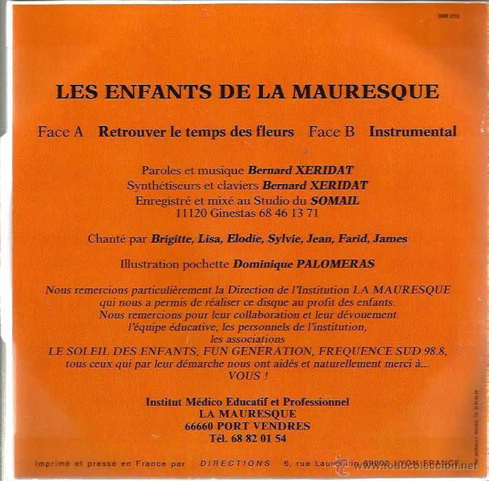 Discos de vinilo: SG LES ENFANTS DE LA MAURESQUE : RETROUVER LE TEMPS DE FLEURS ( BERNARD XERIDAT ) - Foto 2 - 51740658