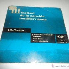 Discos de vinilo: EP LITA TORELLO III FESTIVAL DE LA CANCION MEDITERRANEA DEDICADO Y FIRMADO. Lote 51750920