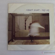 Discos de vinilo: ROBERT PLANT (LED ZEPPELIN), BIG LOG, MAXI SINGLE EDICION INGLESA 1983. Lote 51764036