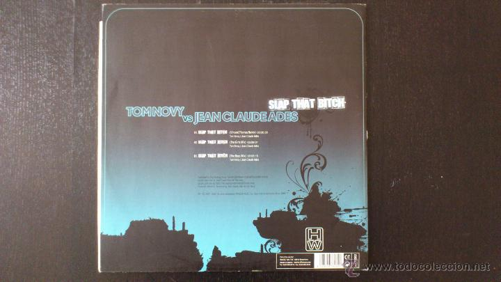 Discos de vinilo: TOM NOVY VS JEAN CLAUDE ADES - SLAP THAT BITCH - MAXI - VINILO -12 - DIVUCSA - 2007 - Foto 2 - 51769311