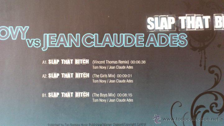 Discos de vinilo: TOM NOVY VS JEAN CLAUDE ADES - SLAP THAT BITCH - MAXI - VINILO -12 - DIVUCSA - 2007 - Foto 3 - 51769311