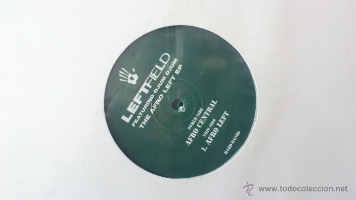 Discos de vinilo: LEFTFIELD - THE AFRO LEFT EP - DJUM DJUM - MAXI - DOBLE VINILO - HARD HANDS - Foto 3 - 51769414