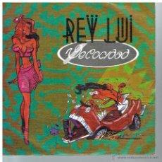 Disques de vinyle: REY LUI - VELOCIDAD - SINGLE 1990. Lote 51769529