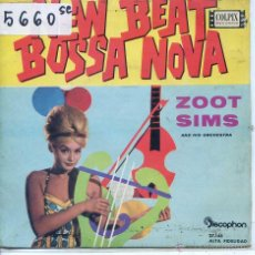 Discos de vinilo: ZOOT SIMS / NEW BEAT BOSSA NOVA / CIUME / BARQUINHO DE PAPEL + 2 (EP 1962). Lote 51770988