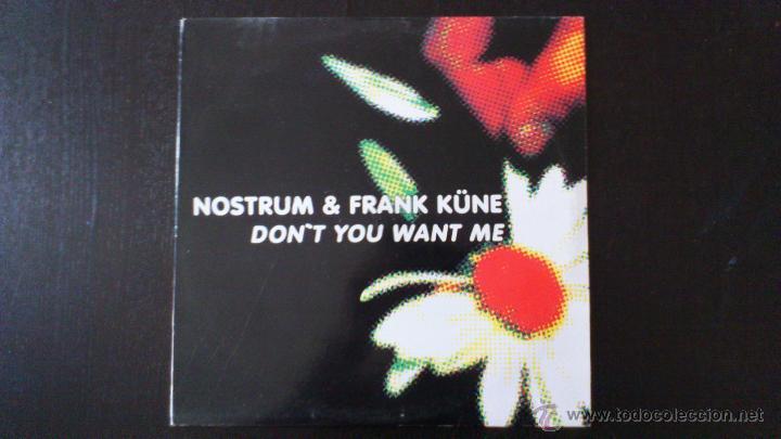 NOSTRUM AND FRANK KÜNE - DON´T YOU WANT ME - MAXI - VINILO - 12 - NEW RECORDS - 2002 (Música - Discos - LP Vinilo - Techno, Trance y House)